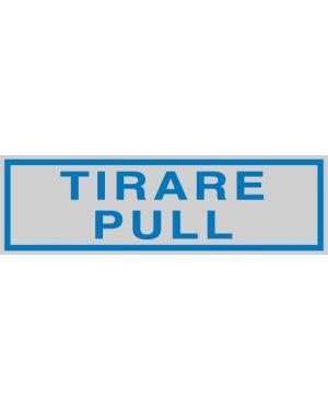 Targhetta adesiva 165x50mm tirare  -  pull 96780 77174 A 96780_77174 by Cartelli Segnalatori