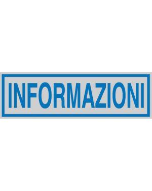 Targhetta adesiva 165x50mm informazioni 96663 77176 A 96663_77176 by Cartelli Segnalatori
