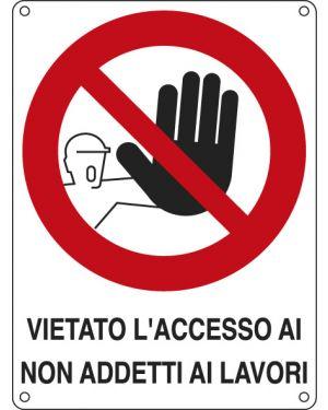 Cartello alluminio 27x37cm 'vietato l'accesso ai non addetti ai lavori'&#39 621202X