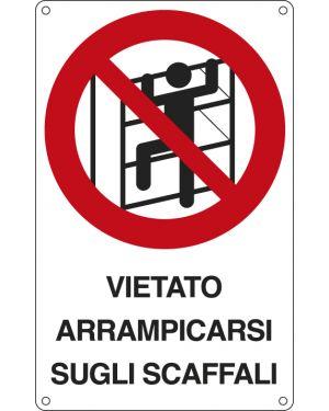 Cartello alluminio 16,6x26,2cm 'e' vietato arrampicarsi sugli scaffali'&#39 633601W