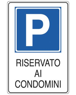 Cartello alluminio 20x30cm 'parcheggio riservato ai condomini'&#39 E5621K