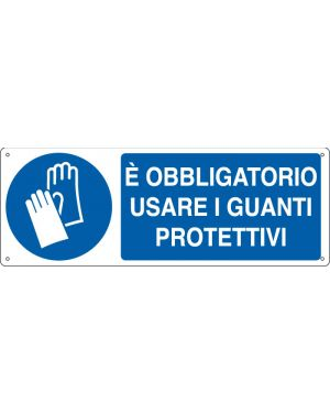 Cartello alluminio 35x12,5cm 'e' obligatorio usare i guanti protettivi&#34 E1904K 8798150419040 E1904K