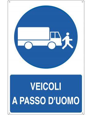 Cartello alluminio 50x70cm 'veicoli a passo d'uomo&#39 E1909Y 8798190819091 E1909Y