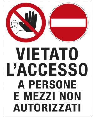 Cartello polionda 50x67cm 'vietato l'accesso a persone e mezzi non autorizzati&#39 PO5027 8037983505026 PO5027